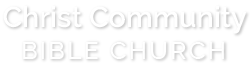 Christ Community Bible Church